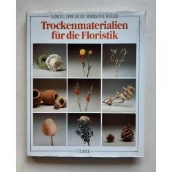 Trockenmaterialien für die Floristik